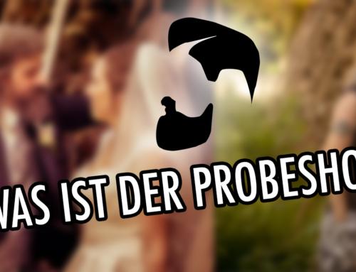Was ist der Probeshoot?